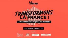 Transformons la France – La rentrée économique d'Aix-Marseille